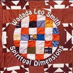 Wadada Leo Smith: Spiritual Dimensions