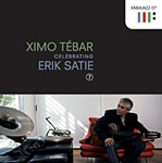 Ximo Tebar: Celebrating Erik Satie