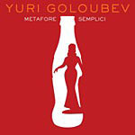 Album Metafore Semplici by Yuri Goloubev