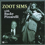 Zoot Sims: With Bucky Pizzarelli