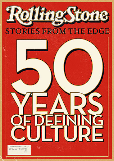 "Read ""Rolling Stone: Stories From The Edge - 50 Years of Defining Culture"" reviewed by Doug Collette"