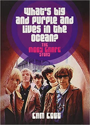"Read ""What's Big and Purple and Lives in the Ocean?: The Moby Grape Story"""