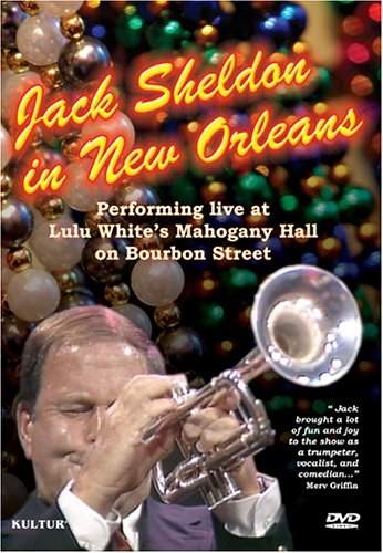 "Read ""Jack Sheldon in New Orleans"" reviewed by Jim Santella"