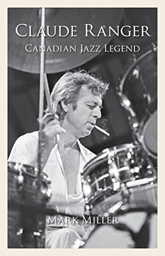 "Read ""Claude Ranger: Canadian Jazz Legend"""