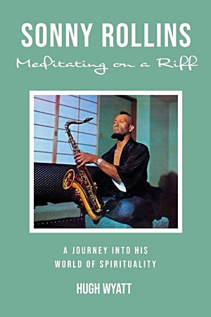 "Read ""Sonny Rollins: Meditating on a Riff"" reviewed by"
