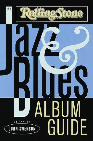The Rolling Stone Jazz & Blues Album Guide