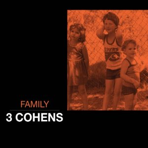 Album Family by 3 Cohens