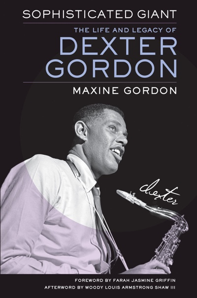 "Read ""More Than A Jazz Legend: Dexter Gordon and His Search For Personal Integrity"" reviewed by Victor L. Schermer"