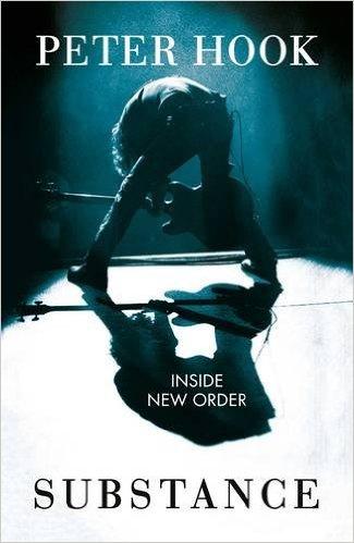Peter Hook: Substance - Inside New Order