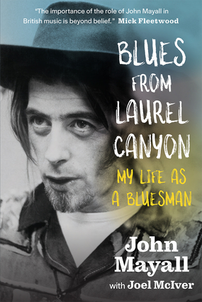 "Read ""Blues From Laurel Canyon: My Life As A Bluesman"" reviewed by Doug Collette"