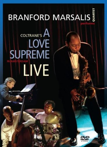 Branford Marsalis Quartet Performs Coltrane's A Love Supreme Live in Amsterdam
