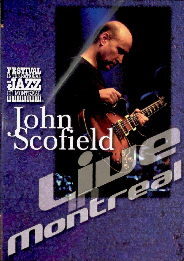 Album Live In Montreal by John Scofield