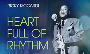 Interview with Heart Full of Rhythm: The Big Band Years of Louis Armstrong