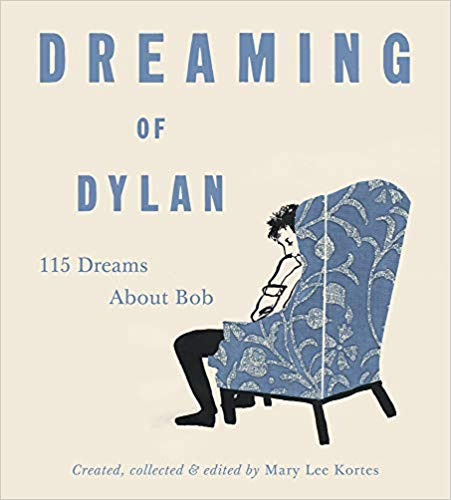 "Read ""Dreaming of Dylan: 115 Dreams About Bob"" reviewed by"