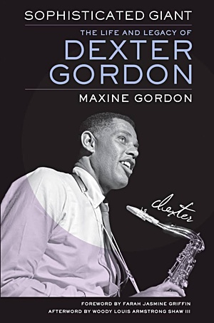 "Read ""Sophisticated Giant: The Life and Legacy of Dexter Gordon"" reviewed by"