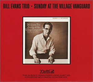 "Read ""Bill Evans Trio: Sunday At The Village Vanguard  & Waltz for Debby"""
