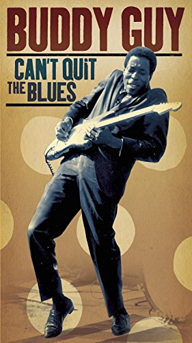 "Read ""Buddy Guy: Can't Quit The Blues"""