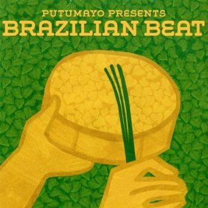 "Read ""Putamayo Presents: Brazilian Beat"" reviewed by Chris M. Slawecki"