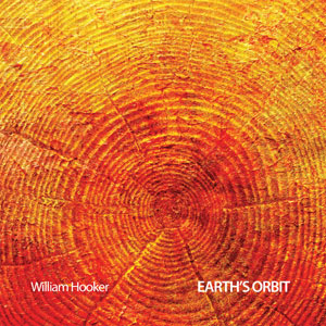 "Read ""William Hooker: Earth's Orbit"" reviewed by John Sharpe"