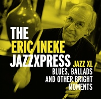 The Eric Ineke Jazzxpress: Jazz XL
