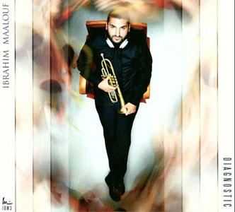 Ibrahim Maalouf: Diagnostic