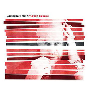 Jacob Karlzon: The Big Picture