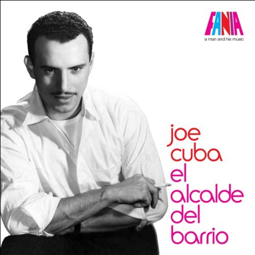 Album A Man & His Music--El Alcalde del Barrio by Joe Cuba