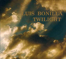 Luis Bonilla: Twilight