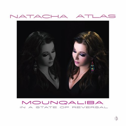 Natacha Atlas: Mounqaliba