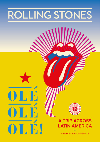 "Read ""Rolling Stones: Ole Ole Ole! A Trip Across Latin America"" reviewed by Doug Collette"