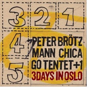 "Read Peter Brotzmann Chicago Tentet: ""3 Days in Oslo"""