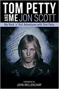 "Read ""Tom Petty And Me: My Rock 'n' Roll Adventures with Tom Petty"" reviewed by"