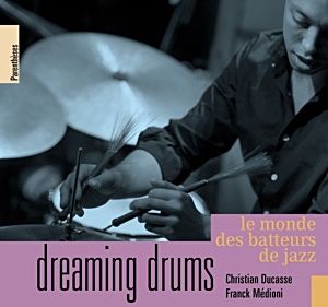 "Read ""Dreaming Drums"" reviewed by Alain Drouot"
