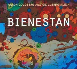 Aaron Goldberg and Guillermo Klein: Bienestan