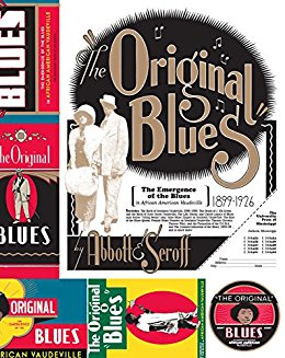 "Read ""The Original Blues: The Emergence of the Blues in African American Vaudeville by Lynn Abbott and Doug Seroff"" reviewed by C. Michael Bailey"