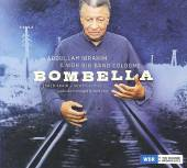 Abdullah Ibrahim & The WDR Big Band, Cologne: Bombella