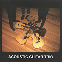 Acoustic Guitar Trio: Acoustic Guitar Trio