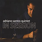 Adriano Santos: In Session