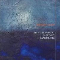 Agustí Fernández / Barry Guy / Ramón López: Morning Glory