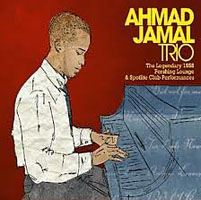 "Read ""Ahmad Jamal Trio: The Legendary 1958 Pershing Lounge & Spotlite Club Recordings"" reviewed by Chris May"