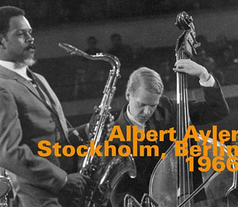 "Read ""Albert Ayler: Knocking On The Door of Astral Jazz"" reviewed by Chris May"