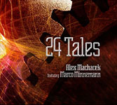 Album 24 Tales by Alex Machacek