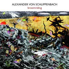 Alexander von Schlippenbach: Broomriding