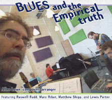 Allen Lowe: Blues and the Empirical Truth