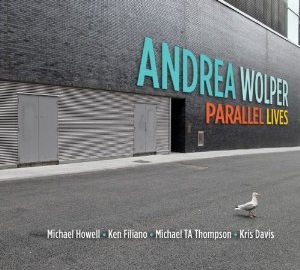 Andrea Wolper: Parallel Lives