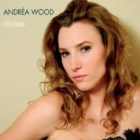 Album dhyana by Andréa Wood