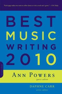 """Read """"The Da Capo Best Music Writing 2010"""" reviewed by C. Michael Bailey"""