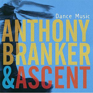 Album Dance Music by Anthony Branker