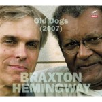 Anthony Braxton / Jerry Hemmingway: Old Dogs