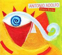 Antonio Adolfo: Chora Baiao